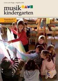 Musikkindergarten: Praxisbuch 1 mit Karteikarten