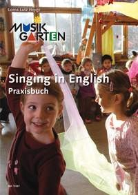 Musikgarten: Singing in English - Praxisbuch 1
