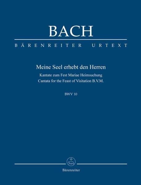 Bach, Johann Sebastian  [Hrsg:] Wolf, Uwe  [V: Meine Seel erhebt den Herren BWV 10