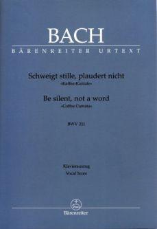 Bach, Johann Sebastian (1685-1750): Schweigt stille, plaudert nicht - Kaffeekantate