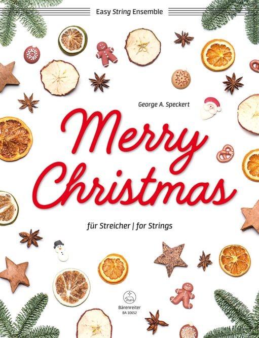 Speckert, George A. (Bearb.): Merry Christmas für Streicher