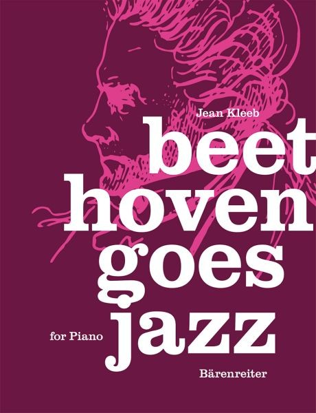 Kleeb Jean: Beethoven goes Jazz