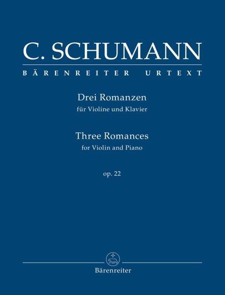 Schumann, Clara: Drei Romanzen für Violine und Klavier op. 22