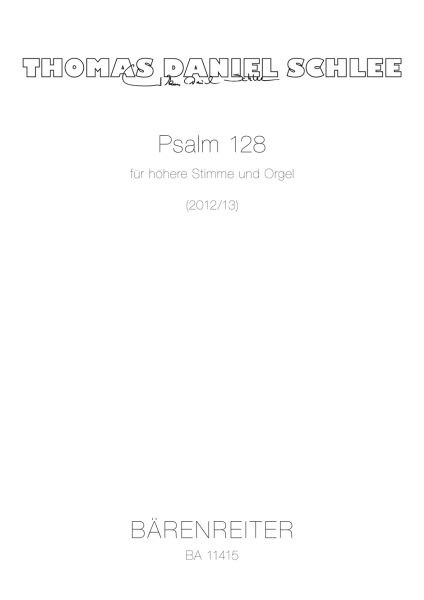Schlee Thomas Daniel: Psalm 128