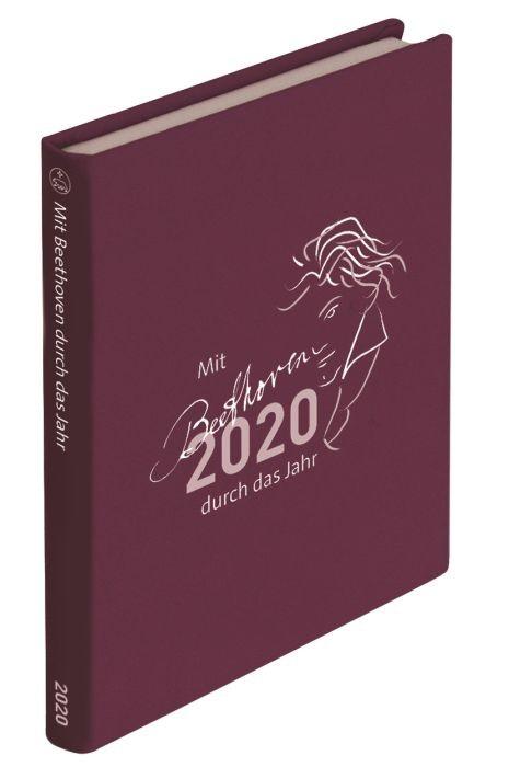 Beethoven Ludwig van: Mit Beethoven durch das Jahr 2020