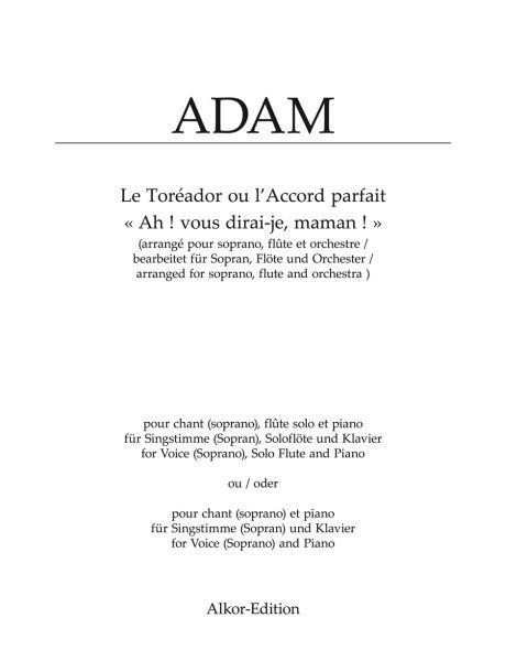 Adam Adolphe: Ah vous dirai je maman