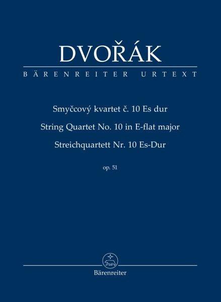 Dvorák, Antonín: Streichquartett Nr. 10 Es-Dur op. 51