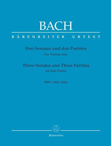 Bach, Johann Sebastian (1685-1750): Drei Sonaten und drei Partiten