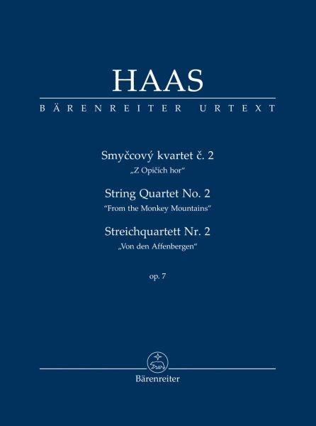 """Haas, Pavel: Streichquartett Nr. 2 op. 7 """"Von den Affenbergen"""