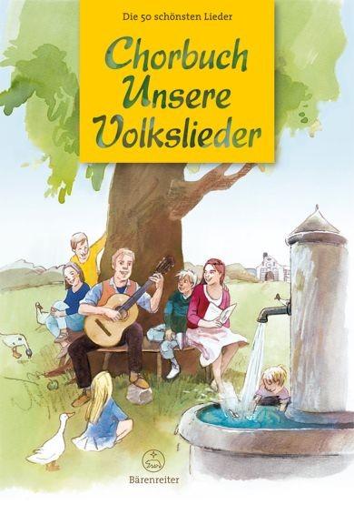 : Chorbuch Unsere Volkslieder