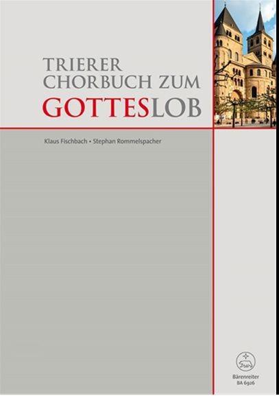 : Trierer Chorbuch zum Gotteslob