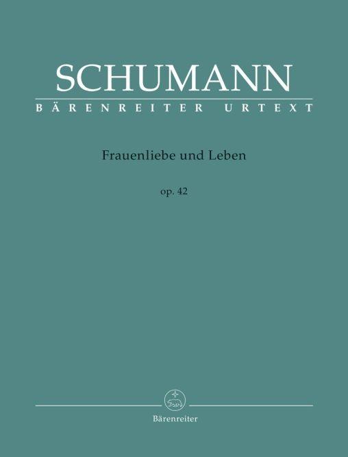 Schumann, Robert: Frauenliebe und Leben