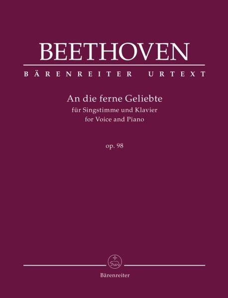 Beethoven Ludwig van: An die ferne Geliebte op 98