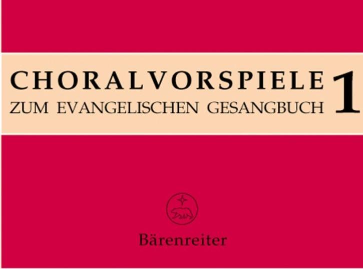 .: Choralvorspiele zum Evangelischen Gesangbuch (1993/95). Band 1