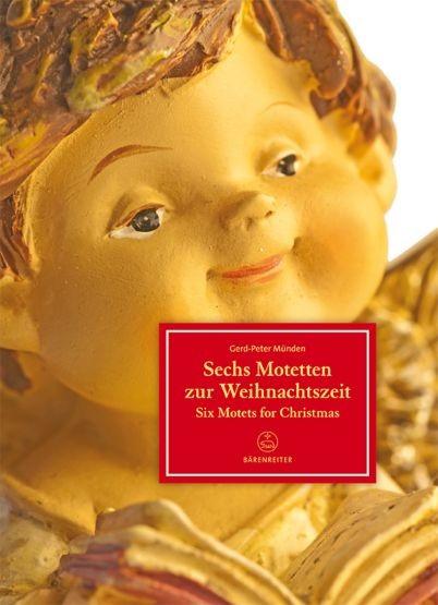 Münden, Gerd-Peter  (Hrsg.): 6 Motetten zur Weihnachtszeit