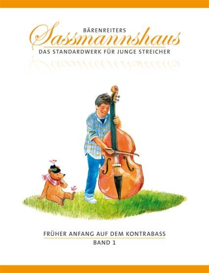 Sassmannshaus: Früher Anfang auf dem Kontrabass - Bd 1