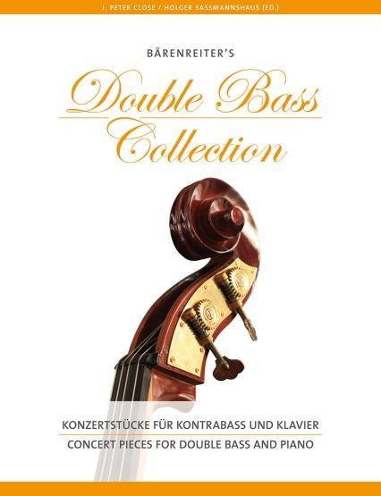 Close, J. Peter / Sassmannshaus, Holger: Konzertstücke für Kontrabass und Klavier