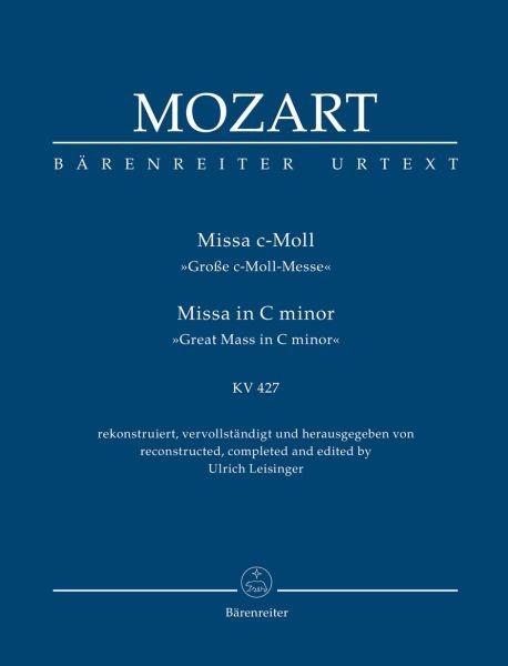"Mozart, Wolfgang Amadeus: Missa c-Moll KV 427 ""Große c-Moll-Messe"