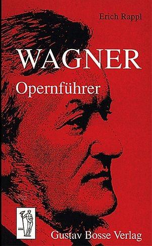 Rappl, Erich: Wagner-Opernführer