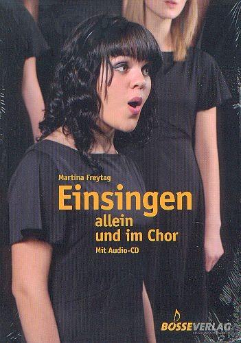 Freytag, Martina: Einsingen allein und im Chor