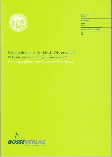 Steinbeck, Wolfram (Hrsg.): Selbstreflexion in der Musik