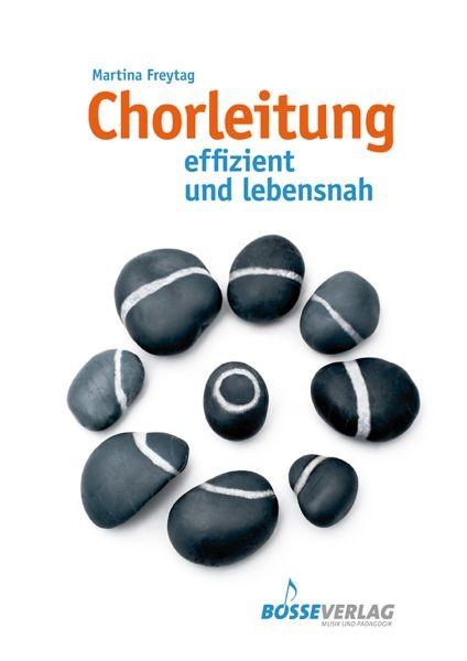 Freytag, Martina: Chorleitung
