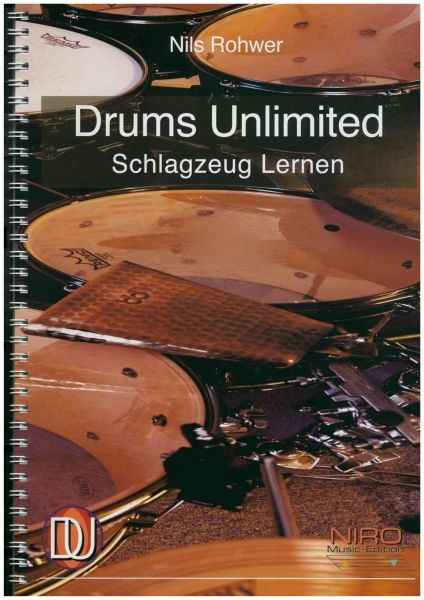 Rohwer, Nils: Drums Unlimited Schlagzeug Lernen