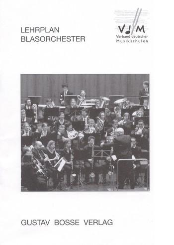 .: Lehrplan Blasorchester