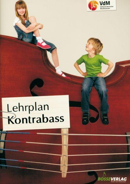 Verband deutscher Musikschulen e. V. (Hrsg.): Lehrplan Kontrabass