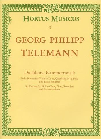 Telemann, Georg Philipp: Die kleine Kammermusik