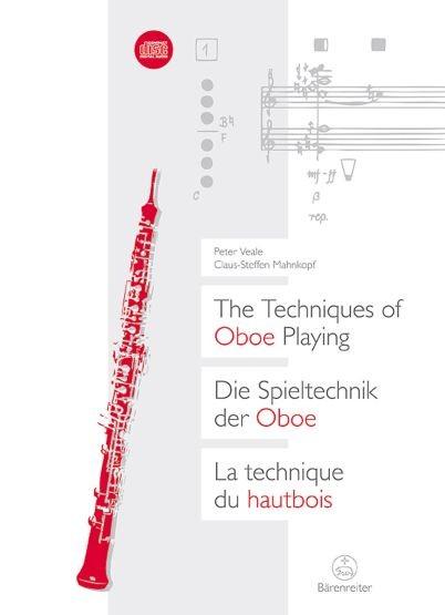 : Die Spieltechnik der Oboe / The Techniques of Oboe Playing / La techni