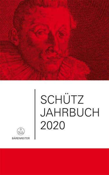 Heidrich, Jürgen u.a.: Schütz-Jahrbuch 2020, 42. Jahrgang