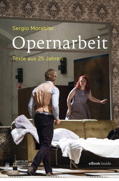 Morabito, Sergio: Opernarbeit