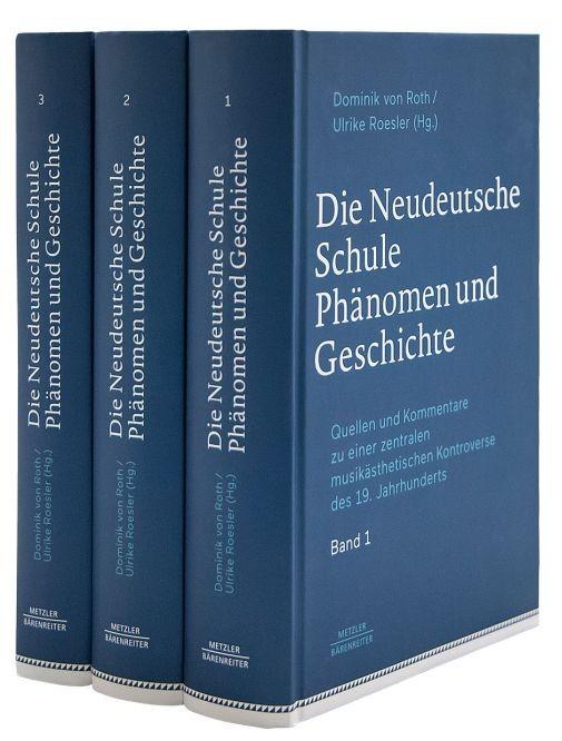 Roth, Dominik von / Roesler, Ulrike (Hrsg.): Die Neudeutsche Schule – Phänomen und Geschichte, Band 1-3