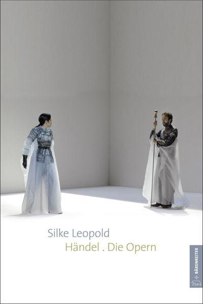 Leopold, Silke: Händel. Die Opern