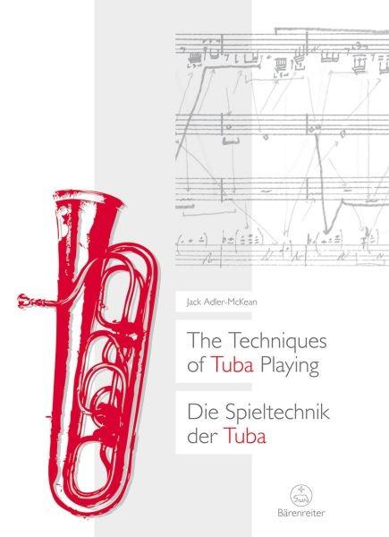 Adler-McKean, Jack: Die Spieltechnik der Tuba