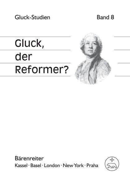 Croll, Gerhard / Brandenburg, Daniel (Hrsg.): Gluck, der Reformer?