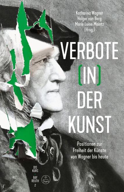 Wagner, Katharina u.a. (Hrsg): Verbote (in) der Kunst