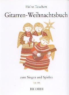 Teuchert, Heinz: Gitarren-Weihnachtsbuch