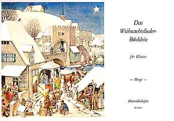 Hooge, Charlotte  (Hrsg.): Das Weihnachtsliederbüchlein