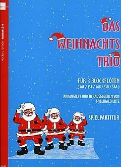 Lutz, Willibald (bearb.): Das Weihnachtstrio