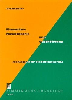 Möller, Arnold: Elementare Musiktheorie und Gehörbildung