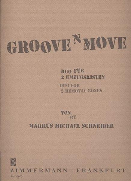 Schneider Markus Michael: Groove Box für 2 Umzugskisten