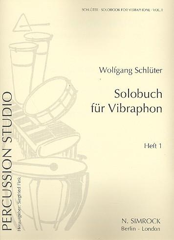 Schlüter, Wolfgang: Solobuch für Vibraphon 1