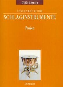 Keune, Eckehardt: Schlaginstrumente - Pauken