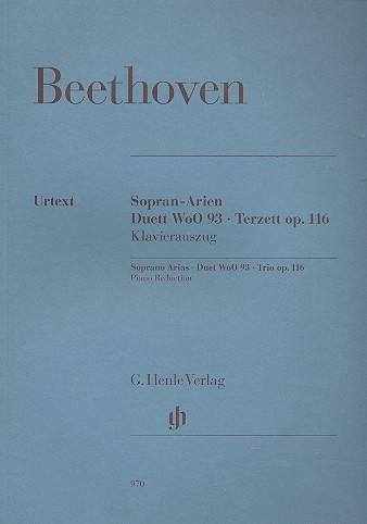 Beethoven, Ludwig van: Sopran Arien , Duet WoO 93, Trio op. 116