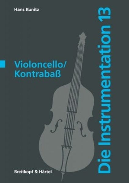 Kunitz, Hans: Violoncello /Kontrabass