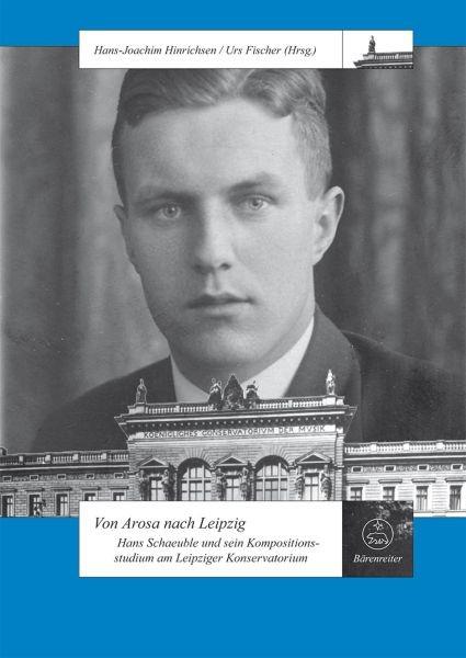 Hinrichsen, Hans-Joachim / Fischer, Urs: Von Arosa nach Leipzig