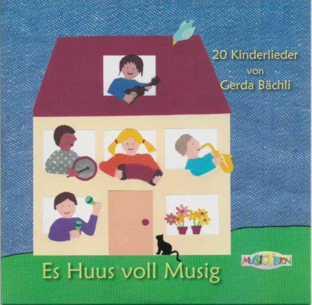Bächli, Gerda: Es Huus voll Musig, CD