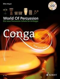 Mayer, Ellen: World Of Percussion: Conga